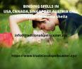 BINDING SPELLS IN USA,CANADA,SINGAPORE,AUSTRIA CALL +256787346299 Mama sheila   This binding love sp