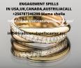 ENGAGEMENT SPELLS IN USA,UK,CANADA,AUSTRILIACALL +256787346299 Mama sheila