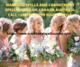 MARRIAGE spells AND COMMITMENT spells IN USA,UK,CANADA,AUSTRILIA CALL +256787346299 MAMA SHEILA