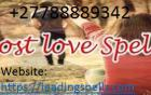 Powerful Lost Love Spells Caster Call On +27788889342 World's Most Spells Caster Expert in Bringing